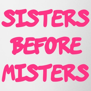 Sisters before Misters - Contrasting Mug