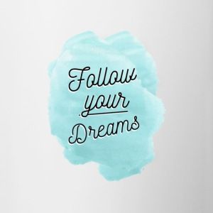 Follow Your Dreams - Contrasting Mug