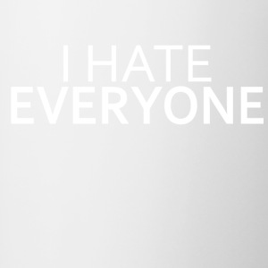 I Hate Everyone - Tazze bicolor