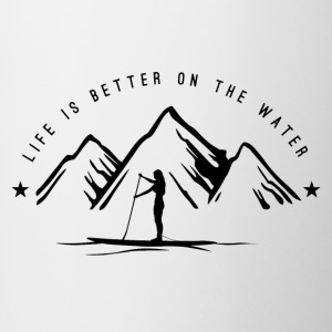 Stand Up Paddling - Life is better on the water - Contrasting Mug