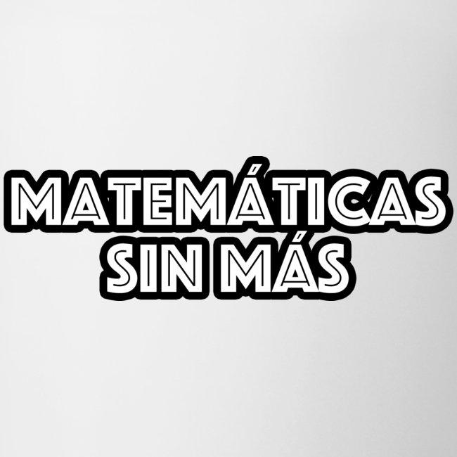 Matemáticas Sin Más Texto