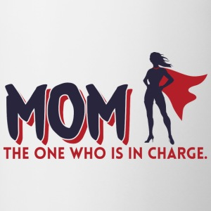 Mom! The One Who is in Charge! - Contrasting Mug
