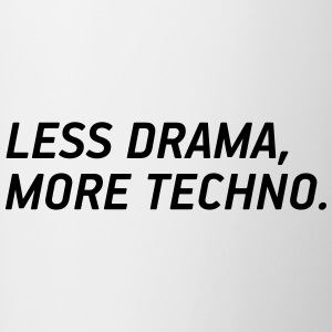 Less drama, more techno! - Contrasting Mug