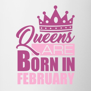 QUEENS ARE BORN IN FEBRUARY - Tasse zweifarbig