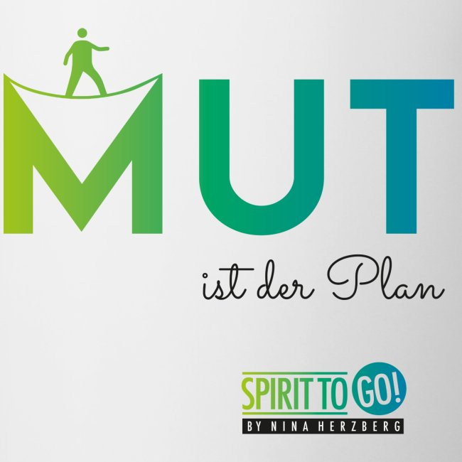 Mut ist der Plan