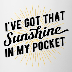 I've got that sunshine in my pocket! - Contrasting Mug