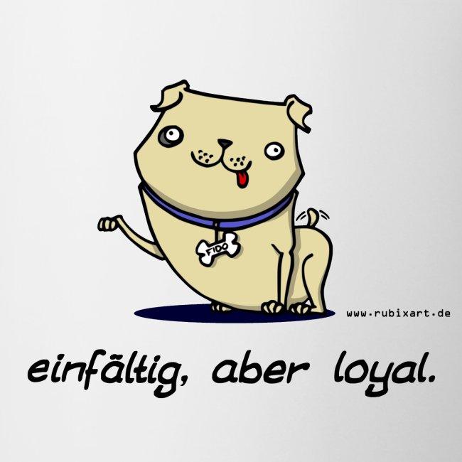 Einfältig, aber loyal. Hund Wau Wauwau Freund