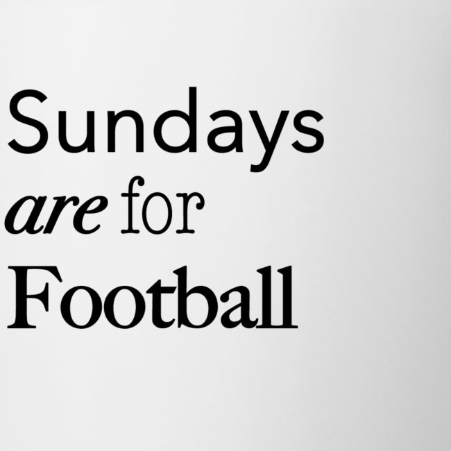 Sundays are for Football