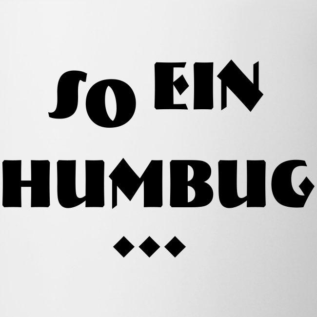 So ein Humbug