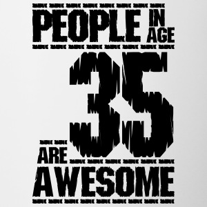 PEOPLE IN AGE 35 ARE AWESOME - Contrasting Mug