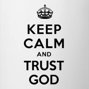 Keep Calm and Trust God - Taza en dos colores