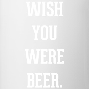 Beer: wish you were beer - Contrasting Mug