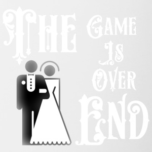 Just Married The End Game Is Over - Tazze bicolor