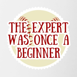 Baseball: The Expert was once a Beginner - Tasse zweifarbig