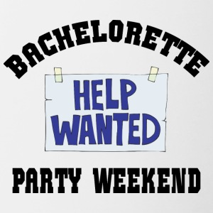 Bachelorette Party Help Wanted - Tasse zweifarbig