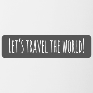lets travel the world - Tasse zweifarbig