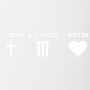 1 CROSS + 3 NAILS + 4GIVEN - Tasse zweifarbig
