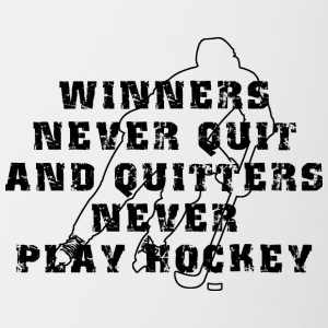 Hockey Winners Never Quit Quitters NEVER Play - Contrasting Mug