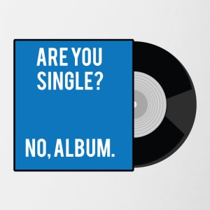 Single: Are you Single? No, Album. - Tasse zweifarbig