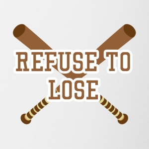 Baseball: Refuse to lose - Tasse zweifarbig
