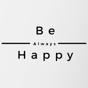 Be Always Happy - Contrasting Mug