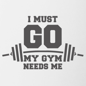 My gym needs me funny sayings - Contrasting Mug