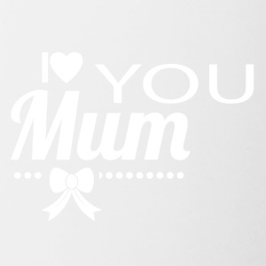 i love you mom white - Contrasting Mug