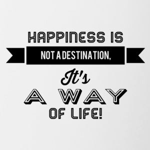 happiness is not a destination - Tasse zweifarbig