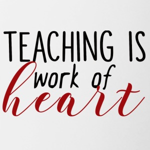 Teacher / School: Teaching Is Work Of Heart - Contrasting Mug