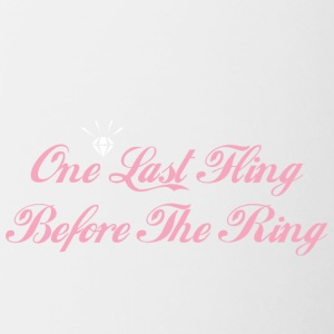 One Last Fling vor dem Ring Getting Married - Tasse zweifarbig