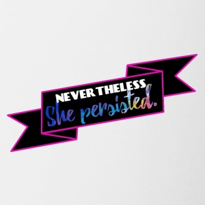 She persisted! - Tasse zweifarbig