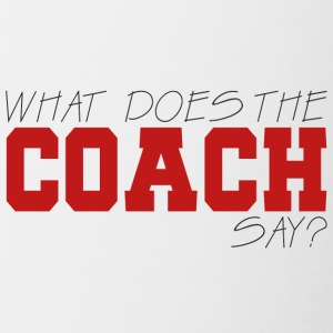 Coach / Coach: What Does The Coach Say? - Contrasting Mug