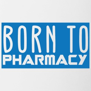 Farmacia / Farmacista: Born To Pharmazy - Tazze bicolor
