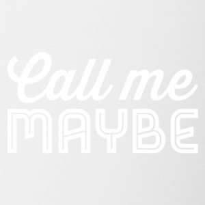 Call me maybe white - Contrasting Mug