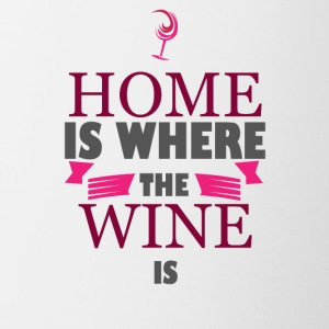 For wine lovers: Home is where the wine is - Contrasting Mug