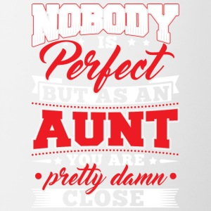 Nobody is perfect but as to aunt - Contrasting Mug