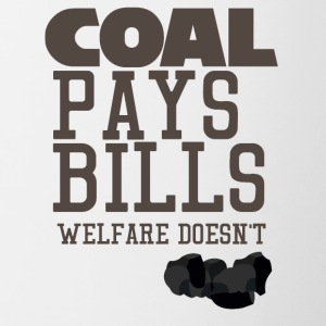 Mining: Coal pays bills, welfare doesn't - Contrasting Mug