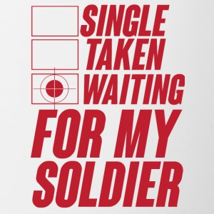 Military / Soldiers: Single, Taken, Waiting for my - Contrasting Mug