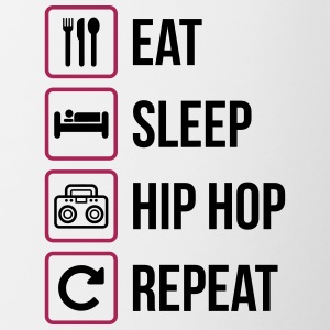 Eat Sleep Hip Hop Repeat - Tasse zweifarbig