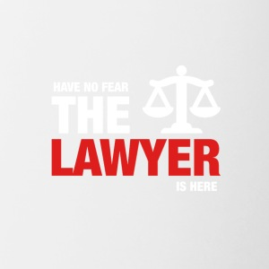 Har No Fear The Lawyer Is Here - Tofarget kopp