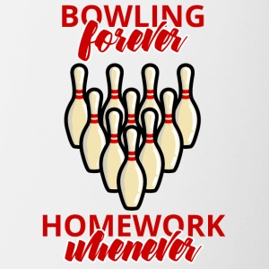 Bowling / Bowler bowling forever - lavoro quando - Tazze bicolor