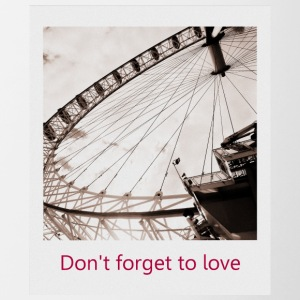 Don t forget to love - Tasse zweifarbig