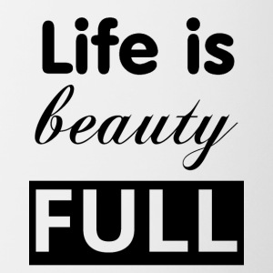 Life is beauty full black - Contrasting Mug