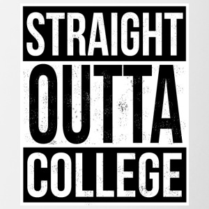 Straight Outta College - Contrasting Mug