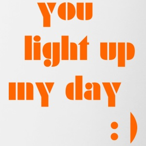 You light up my day - Contrasting Mug