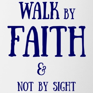 Walk by Faith - Contrasting Mug