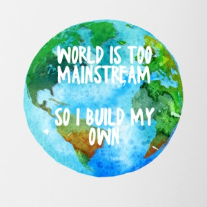 Hipster: World is too mainstream so i build my own - Contrasting Mug