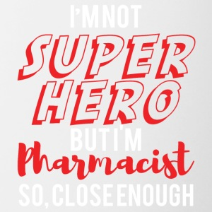 Pharmacy / Pharmacist: I'm not superhero - Contrasting Mug