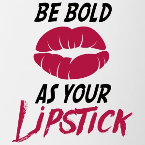 Beauty / MakeUp: Be Bold As Your Lipstick - Tasse zweifarbig