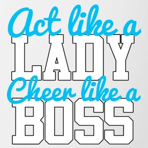 Cheerleader: Act like a Lady. Cheer like a Boss. - Contrasting Mug